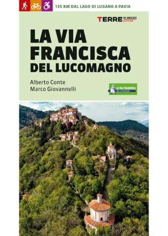 Guida Via Francisca del Lucomagno