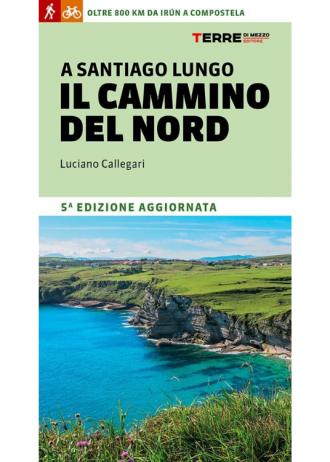 CAMMINO DEL NORD – GUIDA IN ITALIANO