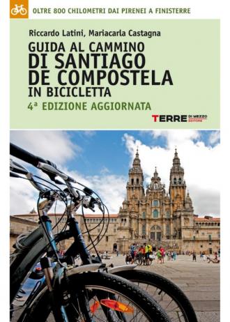CAMMINO DI SANTIAGO IN BICICLETTA – GUIDA IN ITALIANO